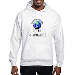 World's Coolest RETAIL PHARMACIST Hooded Sweatshir