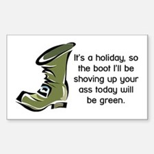 Green Boot Up Your Ass Rectangle Decal