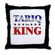 TARIQ for king Throw Pillow