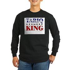 TARIQ for king T