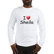 I Love Sheila (Black) Long Sleeve T-Shirt