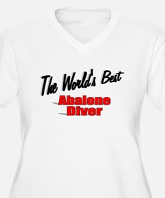 """""""The World's Best Abalone Diver"""" T-Shirt"""