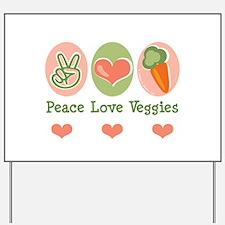 Peace Love Veggies Vegan Yard Sign