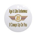 Funny 21st Birthday Ornament (Round)