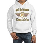 Funny 21st Birthday Hooded Sweatshirt