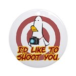 WTD: I'd like to shoot you Ornament (Round)