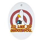 WTD: I'd like to shoot you Oval Ornament