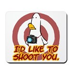 WTD: I'd like to shoot you Mousepad