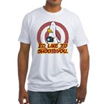 WTD: I'd like to shoot you Fitted T-Shirt