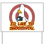WTD: I'd like to shoot you Yard Sign