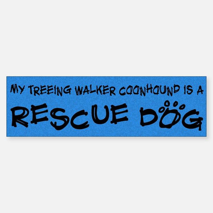 Rescue Dog Treeing Walker Coonhound Bumper Bumper Bumper Sticker