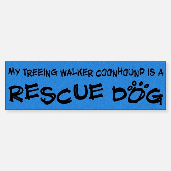 Rescue Dog Treeing Walker Coonhound Bumper Car Car Sticker