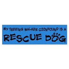 Rescue Dog Treeing Walker Coonhound Bumper Car Sticker