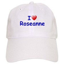 I Love Roseanne (Blue) Baseball Cap