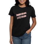 Grandma's the name Women's Dark T-Shirt