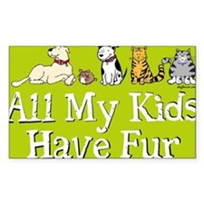 All My Fur Kids Rectangle Decal