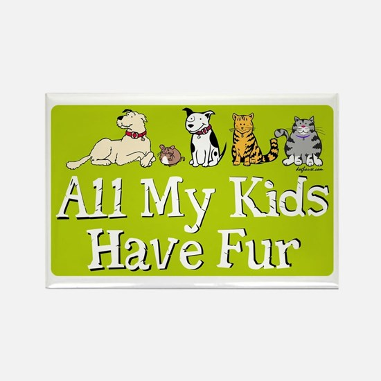 All My Fur Kids Rectangle Magnet