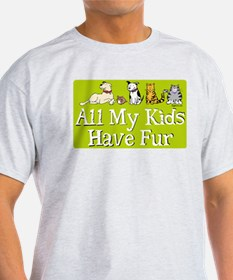All My Fur Kids T-Shirt