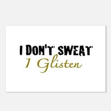 I don't sweat I glisten Postcards (Package of 8)