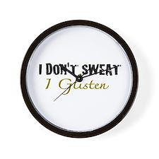 I don't sweat I glisten Wall Clock