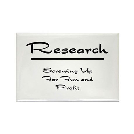 Research Humor Rectangle Magnet