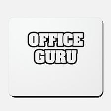"""Office Guru"" Mousepad"