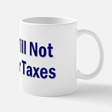 No, I Won't Do Your Taxes Mug