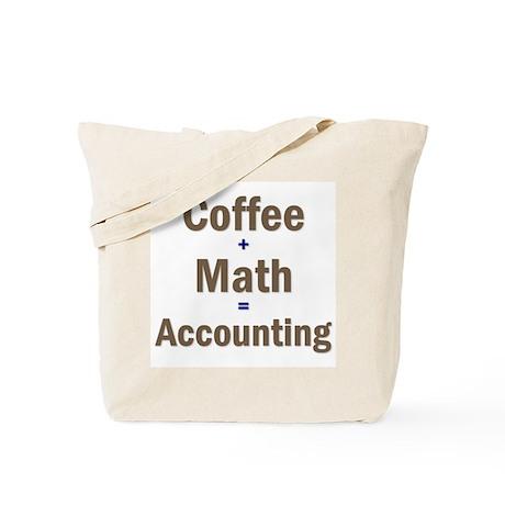 Coffee + Math = Accounting Tote Bag