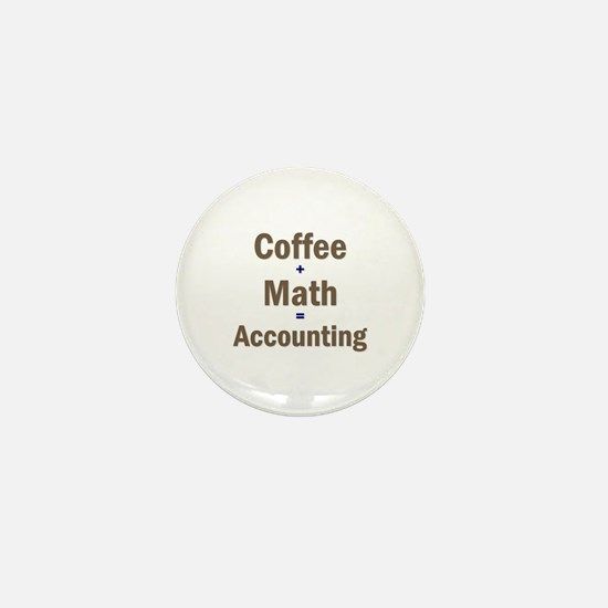 Coffee + Math = Accounting Mini Button