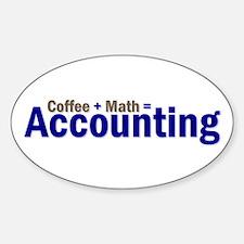 Coffee + Math = Accounting Oval Decal
