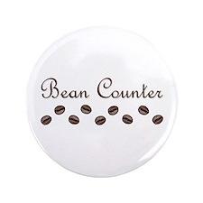 """Bean Counter Coffee Beans 3.5"""" Button"""