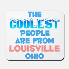Coolest: Louisville, OH Mousepad