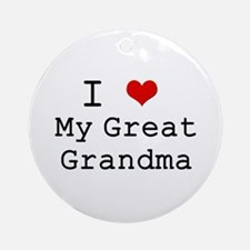 I Heart My Great Grandma Ornament (Round)
