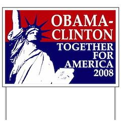 Obama-Clinton 2008 Yard Sign