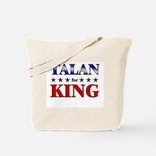 TALAN for king Tote Bag