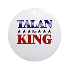 TALAN for king Ornament (Round)