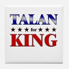 TALAN for king Tile Coaster
