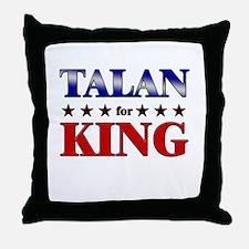 TALAN for king Throw Pillow