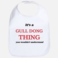 It's a Gull Dong thing, you wouldn&#3 Baby Bib