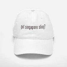 got singapore sling? Baseball Baseball Cap