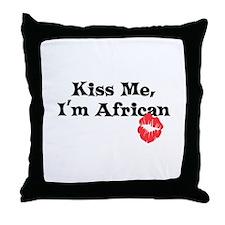 Kiss Me, I'm African Throw Pillow