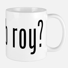 got rob roy? Mug