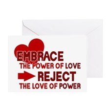 Reject the love of power Greeting Card