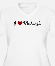 I love Makenzie T-Shirt