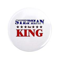 "STEPHAN for king 3.5"" Button"