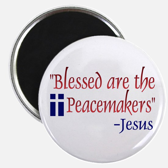 "Magnet - ""Blessed Are the Peacemakers"" -Jesus"