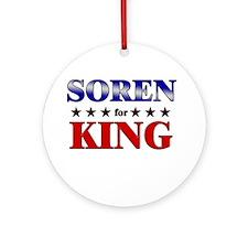 SOREN for king Ornament (Round)
