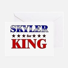 SKYLER for king Greeting Card