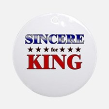 SINCERE for king Ornament (Round)