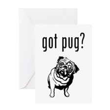 got pug? Greeting Card